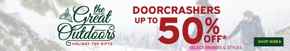 The Great Outdoors Holiday Top Gifts Doorcrashers Up to 50% Off* Select Brands & Styles. Shop Now.