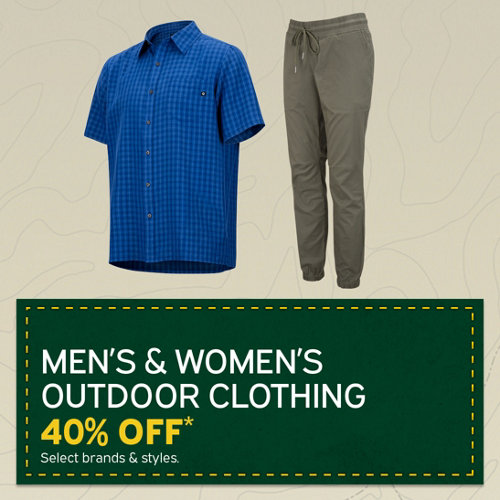 Men's & Women's Outdoor Clothing 40% Off* Select Brands & Styles.