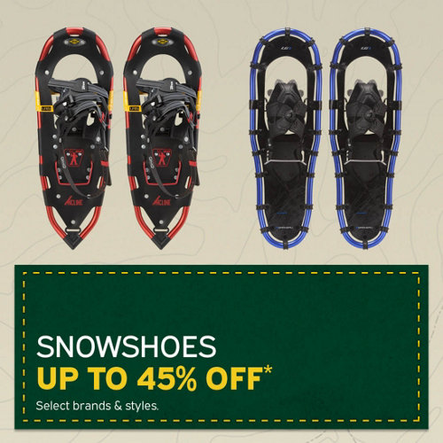 Snowshoes Up to 45% Off* Select Brands & Styles.