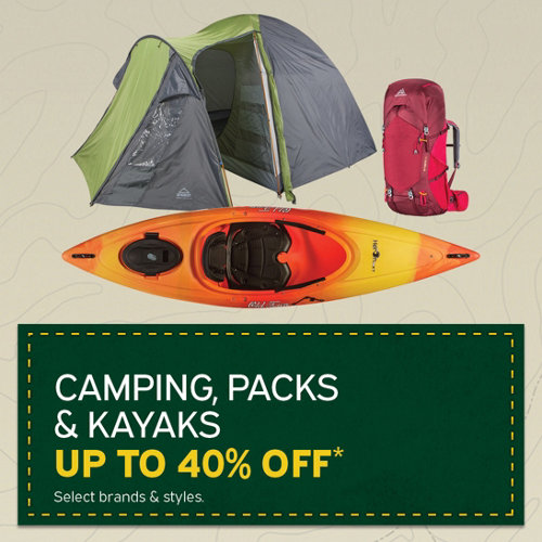 Camping, Packs & Kayaks Up to 40% Off* Select Brands & Styles.