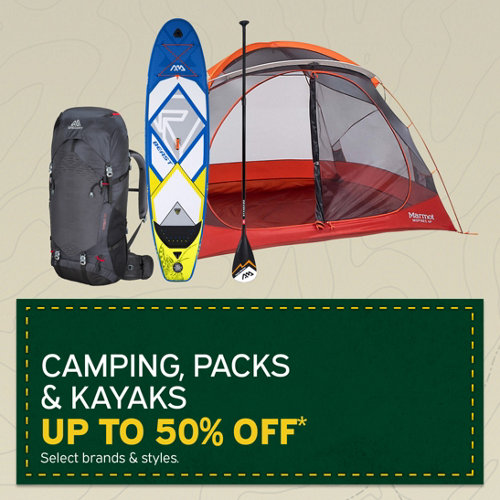 Camping, Packs & Kayaks Up to 50% Off* Select Brands & Styles.