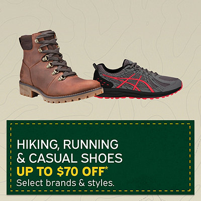 Select Men's & Women's Hiking, Running & Casual Shoes Up To $70 Off*