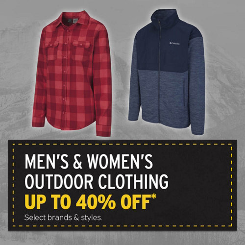 Men's & Women's Outdoor Clothing Up to 40% Off* Select Brands & Styles.
