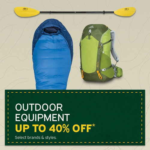 Outdoor Equipment up to 40% Off* Select Brands & Styles.