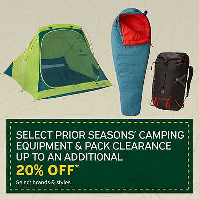 Select Prior Seasons Camping Equipment & Pack Clearance Up To An Additional 20% Off*