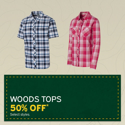 Woods Tops 50% Off* Select styles.